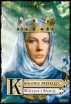 Królowie przeklęci 5 Wilczyca z Francji w sklepie internetowym Booknet.net.pl