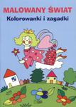 Malowany świat Kolorowanki i zagadki w sklepie internetowym Booknet.net.pl
