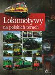 PRL LOKOMOTYWY NA POLSKICH TORACH OP. HISTORICA 9788362521746 w sklepie internetowym Booknet.net.pl