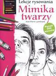 Lekcje rysowania. Mimika twarzy w sklepie internetowym Booknet.net.pl