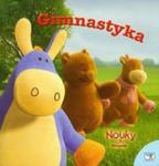 Nouky i przyjaciele Gimnastyka w sklepie internetowym Booknet.net.pl