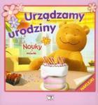 Nouky i przyjaciele Urządzamy urodziny w sklepie internetowym Booknet.net.pl