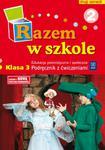 Razem w szkole. Klasa 3, szkoła podstawowa, część 2. Edukacja polonistyczna.Podręcznik z ćwiczeniami w sklepie internetowym Booknet.net.pl
