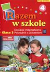 Razem w szkole. Klasa 3, szkoła podstawowa, część 4. Edukacja matematyczna. Podręcznik z ćwiczeniami w sklepie internetowym Booknet.net.pl