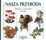 Nasza przyroda Rośliny i zwierzęta Europy w sklepie internetowym Booknet.net.pl