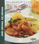 Te wspaniałe owoce w sklepie internetowym Booknet.net.pl