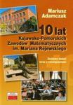 10 lat Kujawsko Pomorskich Zawodów Matematycznych im Mariana Rejewskiego w sklepie internetowym Booknet.net.pl