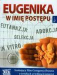 Eugenika W imię postępu z płytą DVD w sklepie internetowym Booknet.net.pl