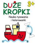 Duże kropki 3+ w sklepie internetowym Booknet.net.pl