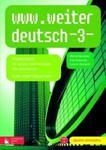 www.weiter deutsch 3. Gimnazjum. Język niemiecki. Podręcznik. Kurs kontynuacyjny (+CD) w sklepie internetowym Booknet.net.pl