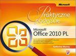 Microsoft Office 2010 PL. Praktyczne podejście w sklepie internetowym Booknet.net.pl