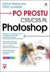 Po prostu Photoshop CS5/CS5 PL w sklepie internetowym Booknet.net.pl