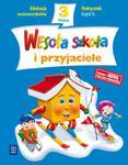 Wesoła szkoła i przyjaciele. Klasa 3, szkoła podstawowa, część 3. Podręcznik w sklepie internetowym Booknet.net.pl