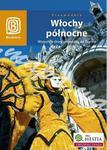 Włochy północne. Wszystkie drogi prowadzą do Rzymu. Przewodnik w sklepie internetowym Booknet.net.pl