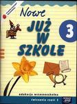 Szkoła na miarę Nowe już w szkole 3 ćwiczenia część 3 w sklepie internetowym Booknet.net.pl