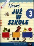 Szkoła na miarę Nowe już w szkole 3 ćwiczenia część 4 w sklepie internetowym Booknet.net.pl