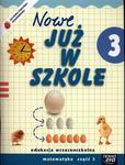 Szkoła na miarę Nowe już w szkole 3 podręcznik część 3 w sklepie internetowym Booknet.net.pl