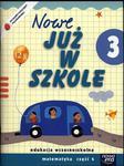 Szkoła na miarę Nowe już w szkole 3 podręcznik część 4 w sklepie internetowym Booknet.net.pl