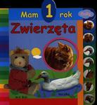 Mam 1 rok. Zwierzęta w sklepie internetowym Booknet.net.pl