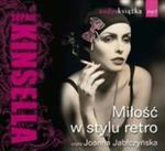 Miłość w stylu retro (Płyta CD) w sklepie internetowym Booknet.net.pl
