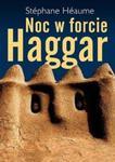 Noc w forcie Haggar w sklepie internetowym Booknet.net.pl