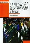 Bankowość elektroniczna w Polsce w sklepie internetowym Booknet.net.pl