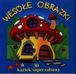 Wesołe obrazki. 30 kartek super zabawy w sklepie internetowym Booknet.net.pl