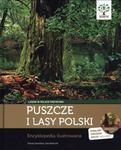 Puszcze i lasy Polski. Encyklopedia ilustrowana + CD w sklepie internetowym Booknet.net.pl