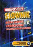 Uniwersalny słownik polsko-angielski, angielsko-polski oraz słownik idiomów angielskich w sklepie internetowym Booknet.net.pl