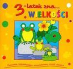 3-latek zna wielkości w sklepie internetowym Booknet.net.pl