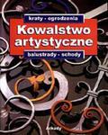 Kowalstwo artystyczne. Kraty, ogrodzenia, balustrady, schody. w sklepie internetowym Booknet.net.pl
