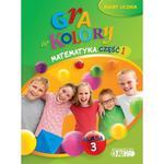 Gra w kolory. Świat ucznia. Klasa 3. Matematyka, część 1. Podręcznik z ćwiczeniami w sklepie internetowym Booknet.net.pl