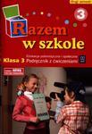 Razem w szkole. Klasa 3, szkoła podstawowa, część 3. Edukacja polonistyczna.Podręcznik z ćwiczeniami w sklepie internetowym Booknet.net.pl