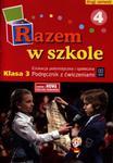 Razem w szkole. Klasa 3, szkoła podstawowa, część 4. Edukacja polonistyczna.Podręcznik z ćwiczeniami w sklepie internetowym Booknet.net.pl
