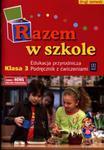 Razem w szkole. Klasa 3, szkoła podstawowa. Edukacja przyrodnicza. Podręcznik z ćwiczeniami w sklepie internetowym Booknet.net.pl
