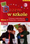 Razem w szkole. Klasa 3, szkoła podstawowa, część 3. Edukacja matematyczna. Podręcznik z ćwiczeniami w sklepie internetowym Booknet.net.pl