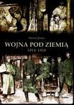 Wojna pod ziemią. 1914 - 1918 w sklepie internetowym Booknet.net.pl