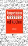 Imperium Gessler od kuchni w sklepie internetowym Booknet.net.pl