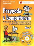 Przygoda z komputerem. Klasa 3, edukacja wczesnoszkolna. Zajęcia komputerowe. Podręcznik. w sklepie internetowym Booknet.net.pl