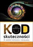 Kod skuteczności. O jakości myślenia i działania w sklepie internetowym Booknet.net.pl