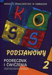 KOSS. Klasa 2, gimnazjum, część 2. Wiedza o społeczeństwie. Podręcznik i ćwiczenia w sklepie internetowym Booknet.net.pl