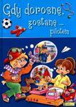 Gdy dorosnę, zostanę pilotem w sklepie internetowym Booknet.net.pl