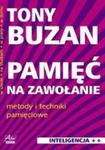 Pamięć na zawołanie. Metody i techniki pamięciowe w sklepie internetowym Booknet.net.pl