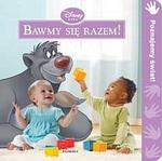 Disney Baby Bawmy się razem! w sklepie internetowym Booknet.net.pl