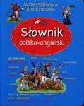 Moja pierwsza biblioteczka. Słownik polsko-angielski. w sklepie internetowym Booknet.net.pl