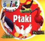 Ptaki. Świat wokół nas w sklepie internetowym Booknet.net.pl