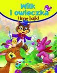Wilk i owieczka i inne bajki w sklepie internetowym Booknet.net.pl