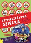 Bezpieczeństwo dziecka. Klasy 1-3, szkoła podstawowa. Książka pomocnicza w sklepie internetowym Booknet.net.pl