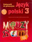 Między nami. Klasa 3, gimmnazjum. Język polski. Podręcznik + Multipodręcznik w sklepie internetowym Booknet.net.pl