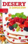 Dobra kuchnia. Desery z owoców w sklepie internetowym Booknet.net.pl